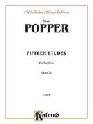 Cover icon of Fifteen Etudes for Cello, Op. 76 (COMPLETE) sheet music for cello by David Popper, classical score, intermediate