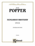 Cover icon of Hungarian Rhapsody, Op. 68 (COMPLETE) sheet music for cello and piano by David Popper