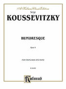 Cover icon of Humoresque, Op. 4 (COMPLETE) sheet music for double-bass and piano by Serge Koussevitzky