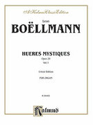 Cover icon of Heures Mystiques, Op. 29, Volume I (COMPLETE) sheet music for organ solo by Leon Boellmann