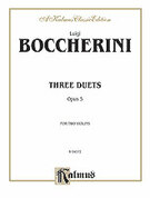 Cover icon of Three Duets, Op. 5 (COMPLETE) sheet music for two violins by Luigi Boccherini, classical score, intermediate duet