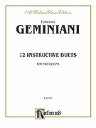 Cover icon of Twelve Instructive Duets (COMPLETE) sheet music for two violins by Francesco Geminiani, classical score, intermediate duet