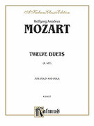 Cover icon of Twelve Duets, K. 487 (COMPLETE) sheet music for violin and viola by Wolfgang Amadeus Mozart, classical score, intermediate duet