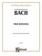 Cover icon of Two Sonatas (COMPLETE) sheet music for flute and basso continuo by Carl Philip Emanuel Bach and Carl Philip Emanuel Bach, classical score, intermediate skill level