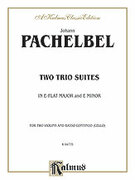 Cover icon of Two Trio Suites (COMPLETE) sheet music for two violins and cello (or piano) by Johann Pachelbel