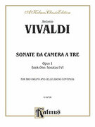 Cover icon of Sonatas da Camera a Tre, Book I, Nos. 1-6 (COMPLETE) sheet music for two violins and cello (or piano) by Antonio Vivaldi, classical score, intermediate