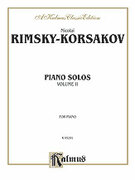 Cover icon of Piano Solos, Volume II (COMPLETE) sheet music for piano solo by Nikolai Rimsky-Korsakov and Nikolai Rimsky-Korsakov, classical score, intermediate skill level