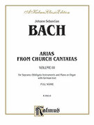 Cover icon of Soprano Arias from Church Cantatas, Volume III (COMPLETE) sheet music for voice and piano by Johann Sebastian Bach