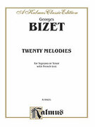 Cover icon of Twenty Melodies-- Soprano or Tenor (COMPLETE) sheet music for voice and piano by Georges Bizet