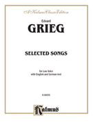 Cover icon of Selected Songs for Low Voice-- 36 Songs (COMPLETE) sheet music for voice and piano by Edward Grieg