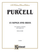 Cover icon of Fifteen Songs and Airs for Contralto or Baritone from the Operas and Masques (COMPLETE) sheet music for voice and piano by Henry Purcell