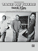 Cover icon of Take Me There sheet music for piano, voice or other instruments by Rascal Flatts, easy/intermediate