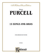 Cover icon of Fifteen Songs and Airs for Soprano or Tenor from the Operas and the Odes (COMPLETE) sheet music for voice and piano by Henry Purcell