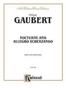 Cover icon of Nocturne and Allegro Scherzando (COMPLETE) sheet music for flute and piano by Phillippe Gaubert