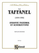 Cover icon of Andante Pastoral and Scherzettino (COMPLETE) sheet music for flute and piano by Paul Taffanel
