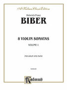 Cover icon of Eight Violin Sonatas (COMPLETE) sheet music for violin and piano by Heinrich Biber and Heinrich Biber
