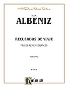 Cover icon of Recuerdos de Viaje (COMPLETE) sheet music for piano solo by Isaac Albeniz