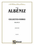 Cover icon of Collected Works, Volume II (COMPLETE) sheet music for piano solo by Isaac Albeniz