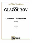 Cover icon of Complete Works, Volume I (COMPLETE) sheet music for piano solo by Alexander Konstantinovich Glazunov and Alexander Konstantinovich Glazunov