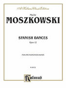 Cover icon of Spanish Dances, Op. 12 (COMPLETE) sheet music for piano four hands by Moritz Moszkowski, classical score, easy/intermediate