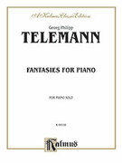 Cover icon of Fantasies for Piano (COMPLETE) sheet music for piano solo by Georg Philipp Telemann, classical score, intermediate skill level