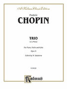 Cover icon of Trio in G Minor, Op. 8 (COMPLETE) sheet music for piano trio by Frederic Chopin and Frederic Chopin, classical score, intermediate piano trio