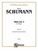 Cover icon of Trio No. 2 in F Major, Op. 80 (COMPLETE) sheet music for piano trio by Robert Schumann