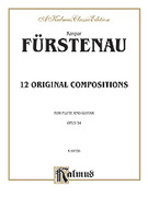 Cover icon of Twelve Original Compositions, Op. 34 (COMPLETE) sheet music for flute and guitar by Kaspar Furstenau