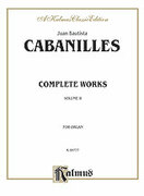 Cover icon of Complete Organ Works, Volume II (COMPLETE) sheet music for organ solo by Juan Cabanilles, classical score, easy/intermediate