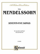 Cover icon of 79 Songs, Low Voice (COMPLETE) sheet music for voice and piano by Felix Mendelssohn-Bartholdy, classical score, intermediate skill level