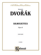Cover icon of Silhouettes, Op. 8 (COMPLETE) sheet music for piano solo by Antonin Dvorak and Antonin Dvorak
