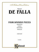 Cover icon of Four Spanish Pieces (COMPLETE) sheet music for piano solo by Manuel De Falla