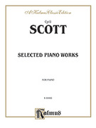 Cover icon of Selected Piano Works (COMPLETE) sheet music for piano solo by Cyril Scott, classical score, intermediate skill level
