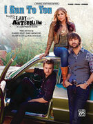 Cover icon of I Run to You sheet music for piano, voice or other instruments by Charles Kelley, Lady Antebellum, Dave Haywood, Hillary Scott and Tom Douglas