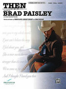 Cover icon of Then sheet music for piano, voice or other instruments by Chris DuBois and Brad Paisley, easy/intermediate