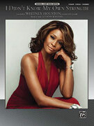 Cover icon of I Didn't Know My Own Strength sheet music for piano, voice or other instruments by Diane Warren and Whitney Houston