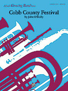 Cover icon of Cobb County Festival sheet music for concert band (full score) by John O'Reilly, easy/intermediate skill level