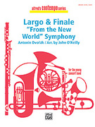 Cover icon of Largo and Finale from the New World Symphony (COMPLETE) sheet music for concert band by Anonymous and John O'Reilly