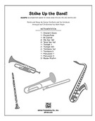 Cover icon of Strike Up the Band! (COMPLETE) sheet music for Choral Pax by George Gershwin, Ira Gershwin and Mark Hayes