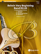 Cover icon of Belwin Very Beginning Band Kit #6 sheet music for concert band (full score) by Jack Bullock