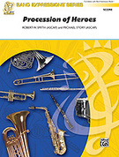 Cover icon of Procession of Heroes sheet music for concert band (full score) by Robert W. Smith and Michael Story