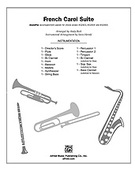Cover icon of A French Carol Suite (COMPLETE) sheet music for Choral Pax by Anonymous and Andy Beck, easy/intermediate Choral Pax