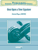 Cover icon of Once Upon a Time Signature sheet music for string orchestra (full score) by Richard Meyer