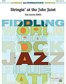 Cover icon of Stringin' at the Juke Joint sheet music for string orchestra (full score) by Tim Aucoin, intermediate
