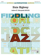 Cover icon of Dixie Highway sheet music for string orchestra (full score) by Andrew H. Dabczynski