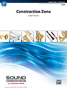 Cover icon of Construction Zone (COMPLETE) sheet music for concert band by Robert Sheldon