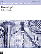 Cover icon of Power Up! sheet music for concert band (full score) by Steve Hodges