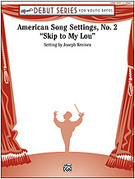 Cover icon of American Song Settings, No. 2 sheet music for concert band (full score) by Anonymous and Joseph Kreines