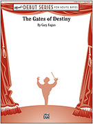 Cover icon of The Gates of Destiny sheet music for concert band (full score) by Gary Fagan, beginner skill level