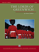 Cover icon of The Lords of Greenwich (COMPLETE) sheet music for concert band by Robert Sheldon, intermediate skill level